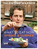 What to Eat Now Spring Summer