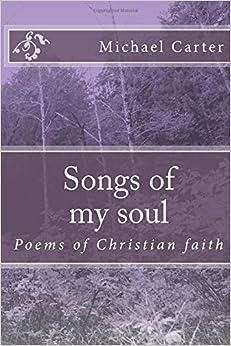 Book Songs of my soul: Poems of Christian faith