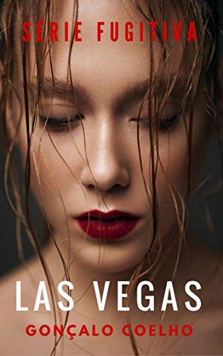 Las Vegas (Série Fugitiva Livro 2)