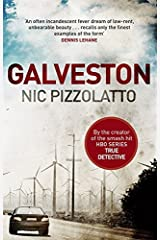 Galveston by Nic Pizzolatto (27-Mar-2014) Paperback