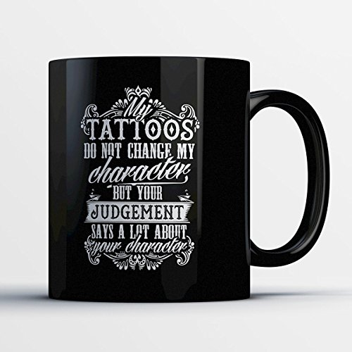 Tattoo Coffee Mug - Tattoos Don't Change - Adorbale 11 oz Black Ceramic Tea Cup Cute Tattoo Artist Gifts with Tattoo Sayings