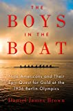 #10: The Boys in the Boat: Nine Americans and Their Epic Quest for Gold at the 1936 Berlin Olympics