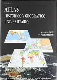 Atlas histórico y geográfico universitario UNIDAD DIDÁCTICA ...