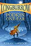 #6: Podkin One-Ear (Longburrow)
