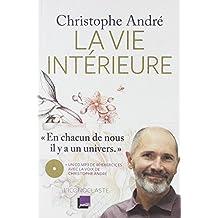 VIE INTÉRIEURE (LA) + 1CD MP3