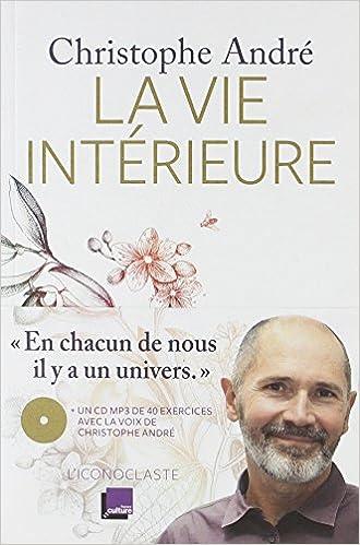 Christophe André - La vie intérieure (2018)