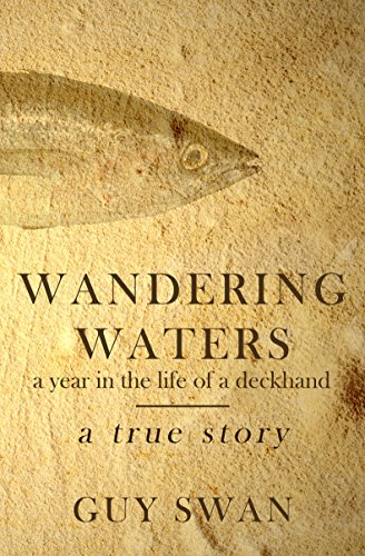 Expedition Deck (Wandering Waters: A Year in the Life of a Deckhand)