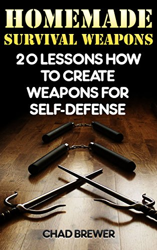 homemade-survival-weapons-20-lessons-how-to-create-weapons-for-self-defense