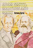 img - for Adam Smith Malthus and Marx (World history program) book / textbook / text book