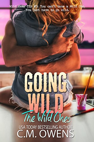 Going Wild (The Wild Ones Book 2) (English Edition)