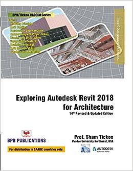 Book Exploring Autodesk Revit 2018 For Architecture