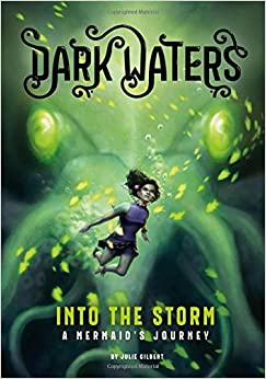 Book Into the Storm: A Mermaid's Journey (Dark Waters)