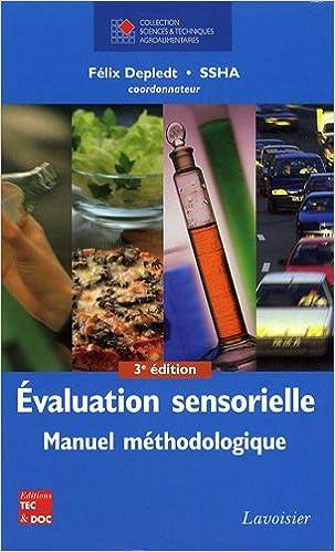 Lire en ligne Evaluation sensorielle : Manuel méthodologique pdf, epub ebook