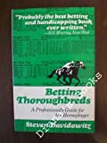 Betting Thoroughbreds, Steven Davidowitz, 0525476202
