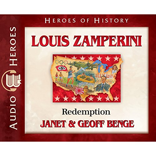 Louis Zamperini Audiobook: Redemption (Heroes of History) by Emerald Books