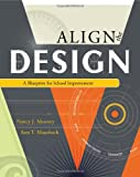 Align The Design: A Blueprint for School Improvement