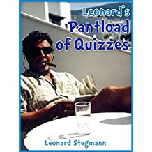 Leonard's Pantload of Quizzes