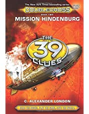 Mission Hindenburg (the 39 Clues: Doublecross, Book 2), Volume 2
