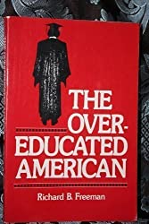 The Overeducated American