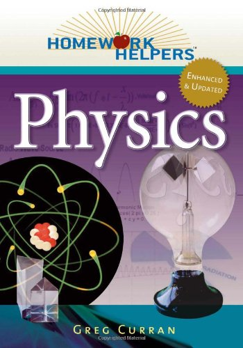 [PDF] Homework Helpers: Physics, 2nd Edition Free Download | Publisher : Career Press | Category : Science | ISBN 10 : 1601632096 | ISBN 13 : 9781601632098
