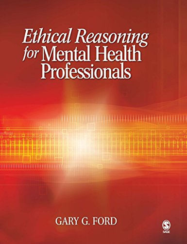Ethical Reasoning for Mental Health Professionals