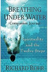 Breathing Under Water Companion Journal Journal