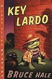 Key Lardo, Bruce Hale, 0152052356