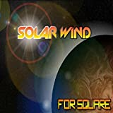For Square by Solar Wind