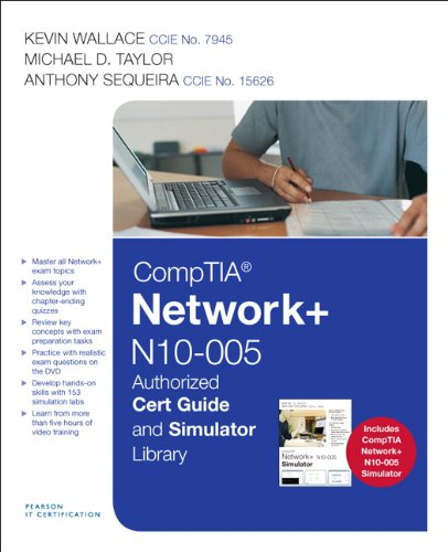 CompTIA Network+ N10-005 Authorized Cert Guide and Simulator Library (Network (Authorized Cert Guide)
