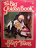 The Big Golden Book of Fairy Tales, , 0307955451