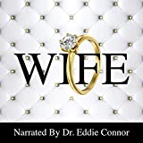Wife: Becoming the Right One for the Right One