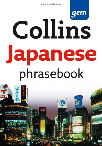 - Collins Japanese Phrasebook: The Right Word in Your Pocket (Collins Gem)