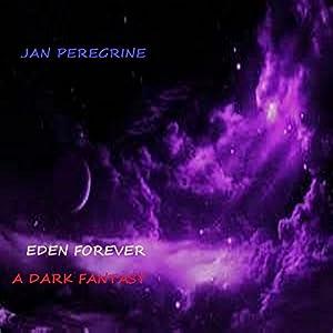 Eden Forever Audiobook