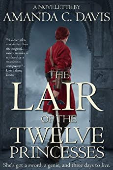 The Lair of the Twelve Princesses by [Davis, Amanda C.]