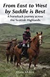 From East to West by Saddle is Best: A horseback