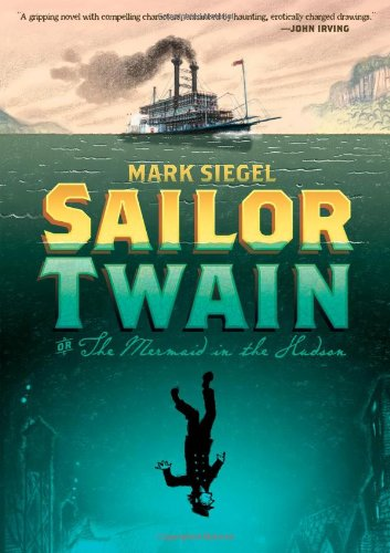 Image of Sailor Twain: Or: The Mermaid in the Hudson