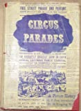 img - for Circus Parades: A Pictorial History of America's Greatest Pageant book / textbook / text book