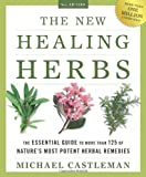 The New Healing Herbs, Michael Castleman, 1605298891