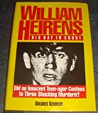 img - for William Heirens: His Day in Court/Did an Innocent Man Confess to Three Grisly Murders? book / textbook / text book
