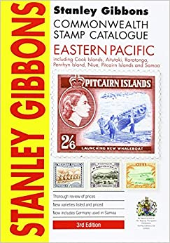 Stanley Gibbons Catalogue 2015: Eastern Pacicic (Including Cook Islands, Aitutaki, Penrhyn Island, Niue, Pitcairn Islands and Samoa) (Commonwealth Comprehensive)