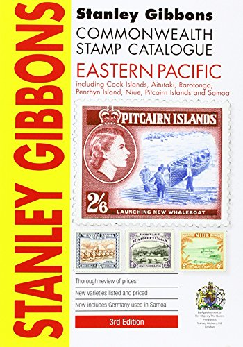 Stanley Gibbons Catalogue: Eastern Pacicic (Including Cook Islands, Aitutaki, Penrhyn Island, Niue, Pitcairn Islands and Samoa) (Commonwealth Comprehensive)