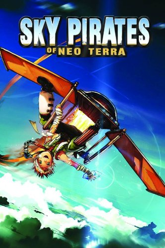 Sky Pirates of Neo Terra ebook