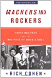 Machers And Rockers