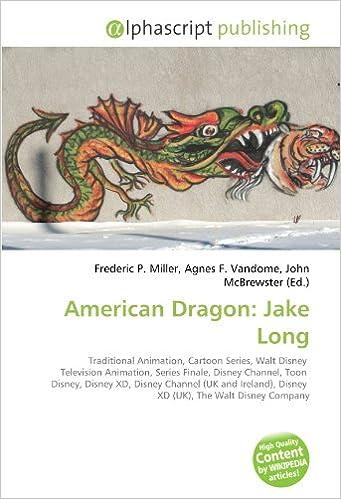 American Dragon: Jake Long: Amazon.es: Miller, Frederic P, Vandome, Agnes F, McBrewster, John, Miller, Frederic P, Vandome, Agnes F, McBrewster, John: Libros en idiomas extranjeros