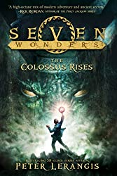 Seven Wonders Book 1: The Colossus Rises (Seven Wonders (HarperCollins))