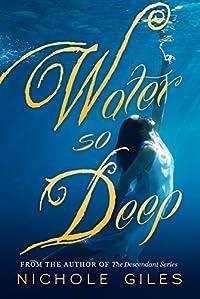 Water So Deep by Nichole Giles ebook deal