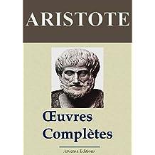 ARISTOTE : Oeuvres complètes et annexes (40 titres annotés et illustrés) (French Edition)