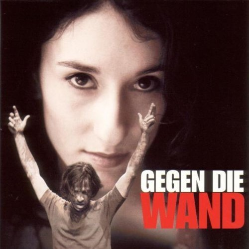 Head On (Gegen Die Wand) by Original Soundtrack