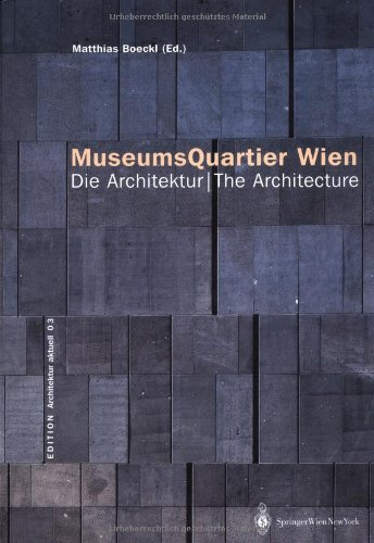 Museumsquartier Vienna The Architecture: Edition Architecture Aktuell, Volume 3 by Brand: Springer