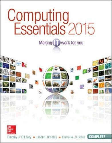Computing Essentials 2015 Complete Edition (O'Leary)